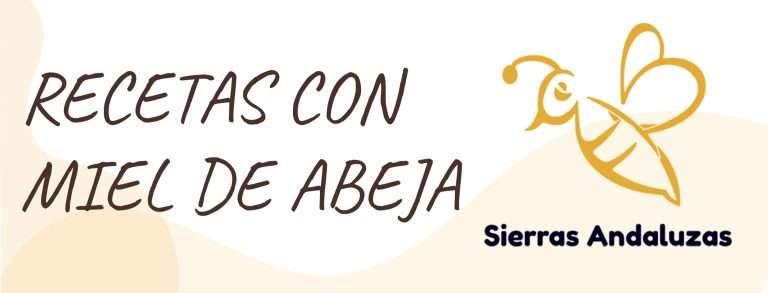 RECETAS CON MIEL DE ABEJA